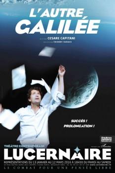 L'autre Galilée au Lucernaire par Cesare Capitani