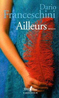 """Ailleurs"" par Dario Franceschini"